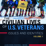 The Civilian Lives of U.S. Veterans: Issues and Identities volume one
