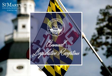 St. Mary's College of Maryland Annual Legislative Reception