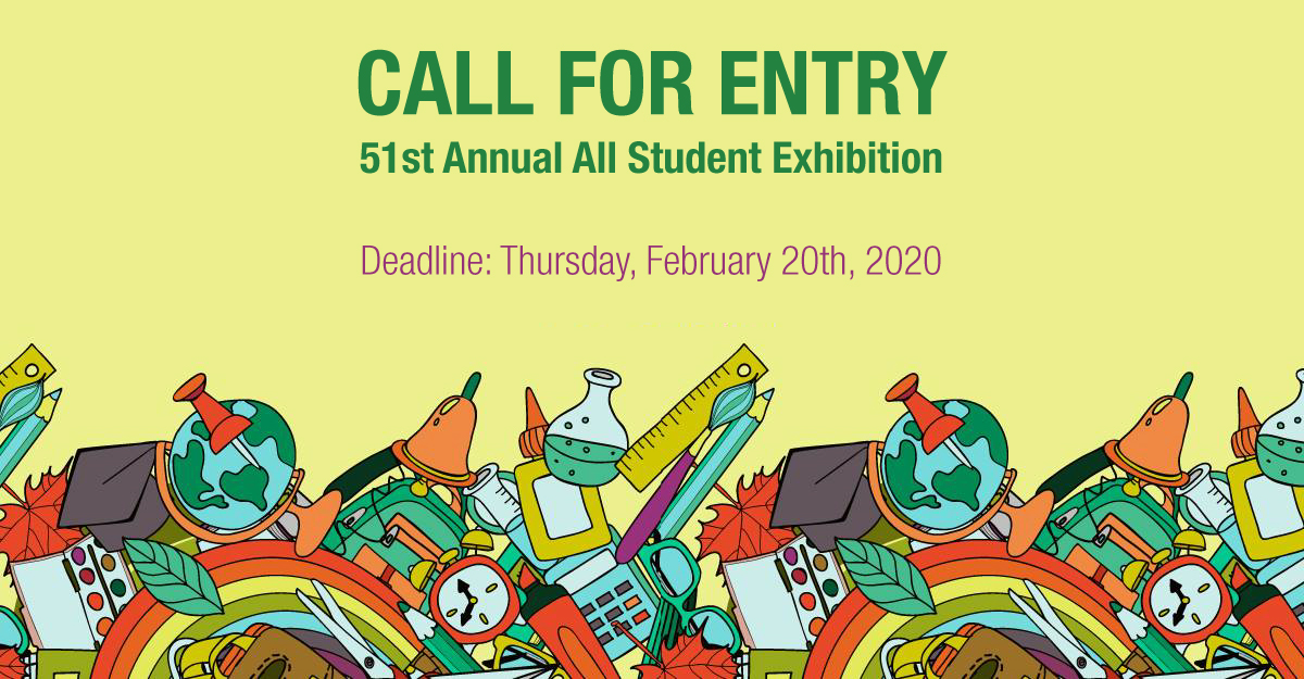 Call for Entry, 51st Annual All Student Exhibition