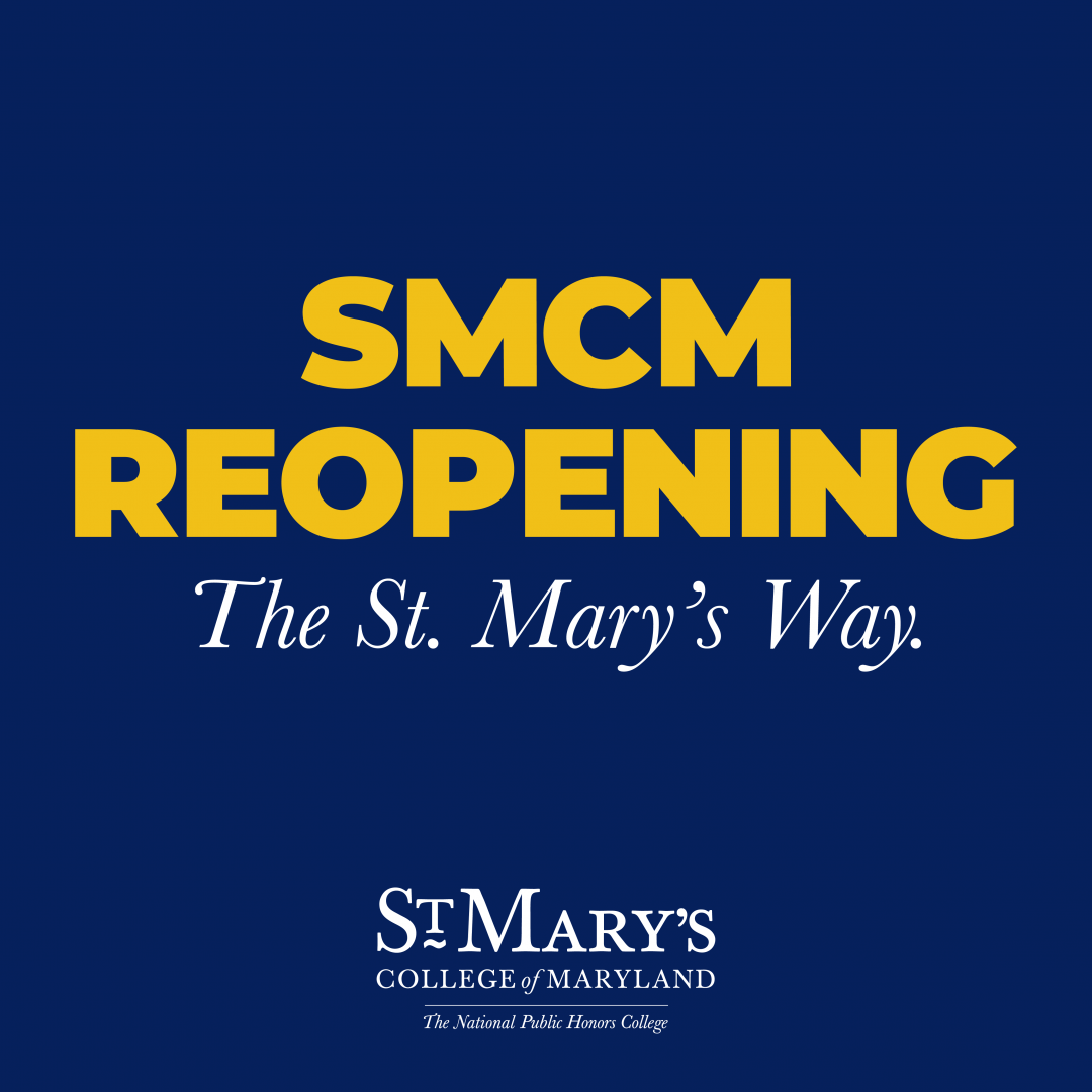 SMCM Reopening, The St. Mary's Way