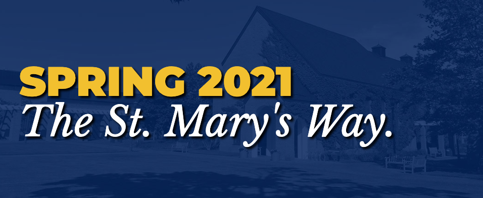 Spring 2021, The St. Mary's Way