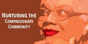 Nurturing the Compassionate Community