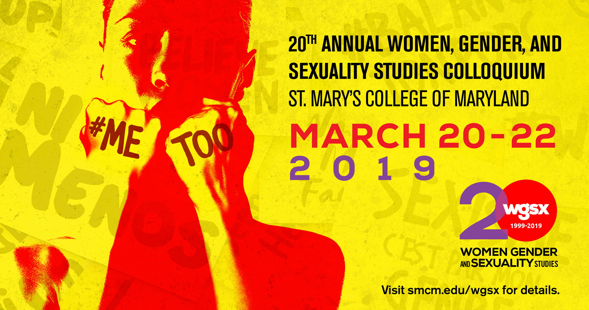 The 2019 WGSX Colloquium focuses on the #MeToo movement. The complexities of sexual consent, assault, and harassment are explored both within and outside of the United States