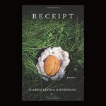 "Another Positive  Review for Karen Leona Anderson's ""Receipt: Poems"""