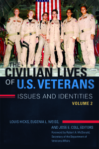 The Civilian Lives of U.S. Veterans: Issues and Identities volume two