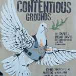 """On Contentious Grounds"" at Bruce Davis Theater"