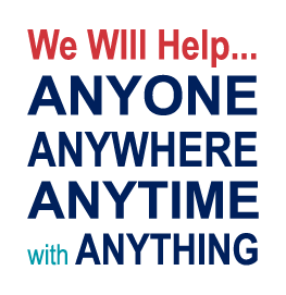The Public Safety Motto: We will help anyone, anywhere, anytime, with anything.