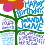 Happy Birthday, Wanda June performs in the Bruce Davis Theater