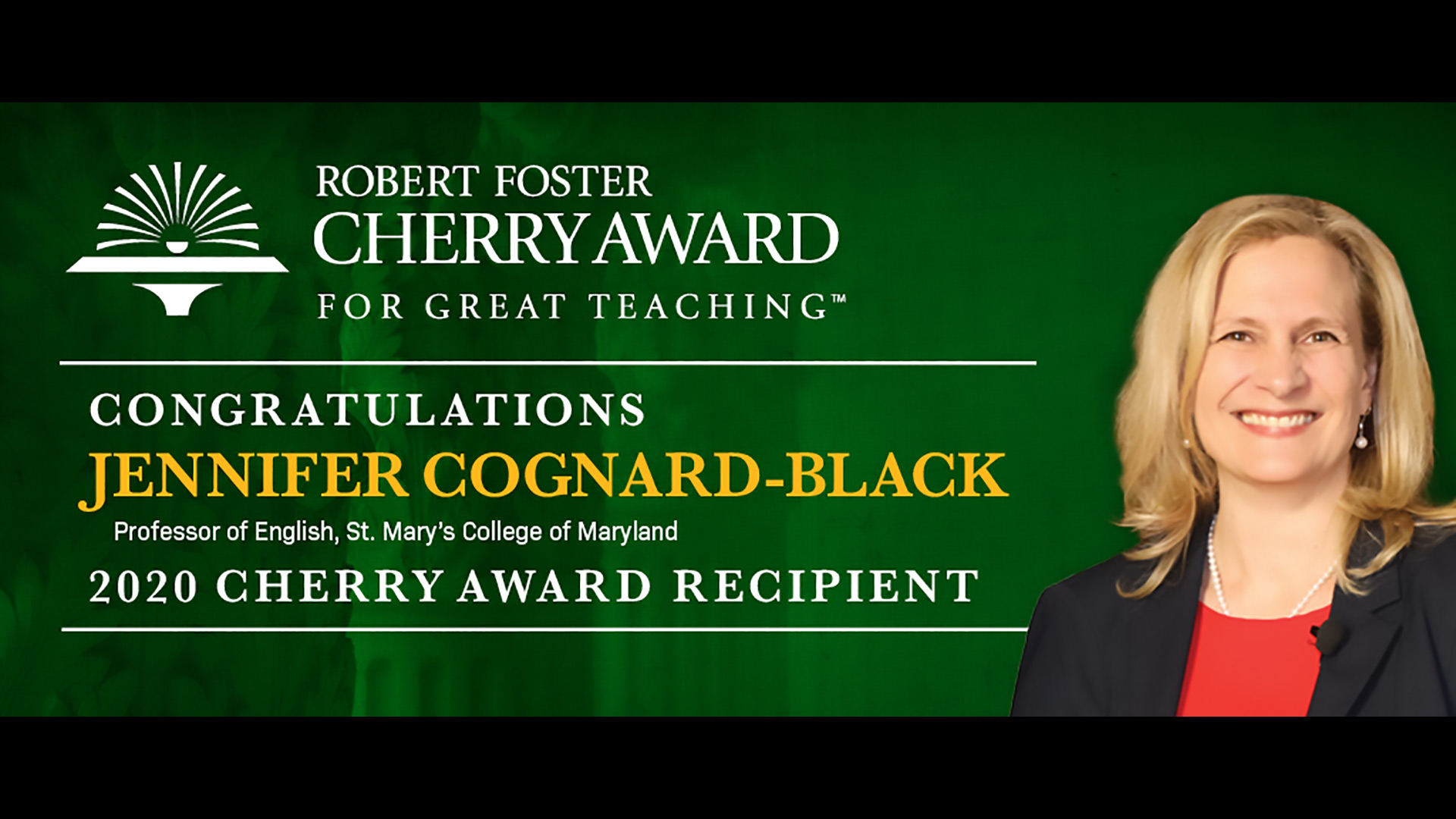 Robert Foster Cherry Award for Great Teaching (TM), Congratulations Jennifer Cognard-Black, Professor of English, St. Mary's College of Maryland, 2020 Cherry Award Recipient