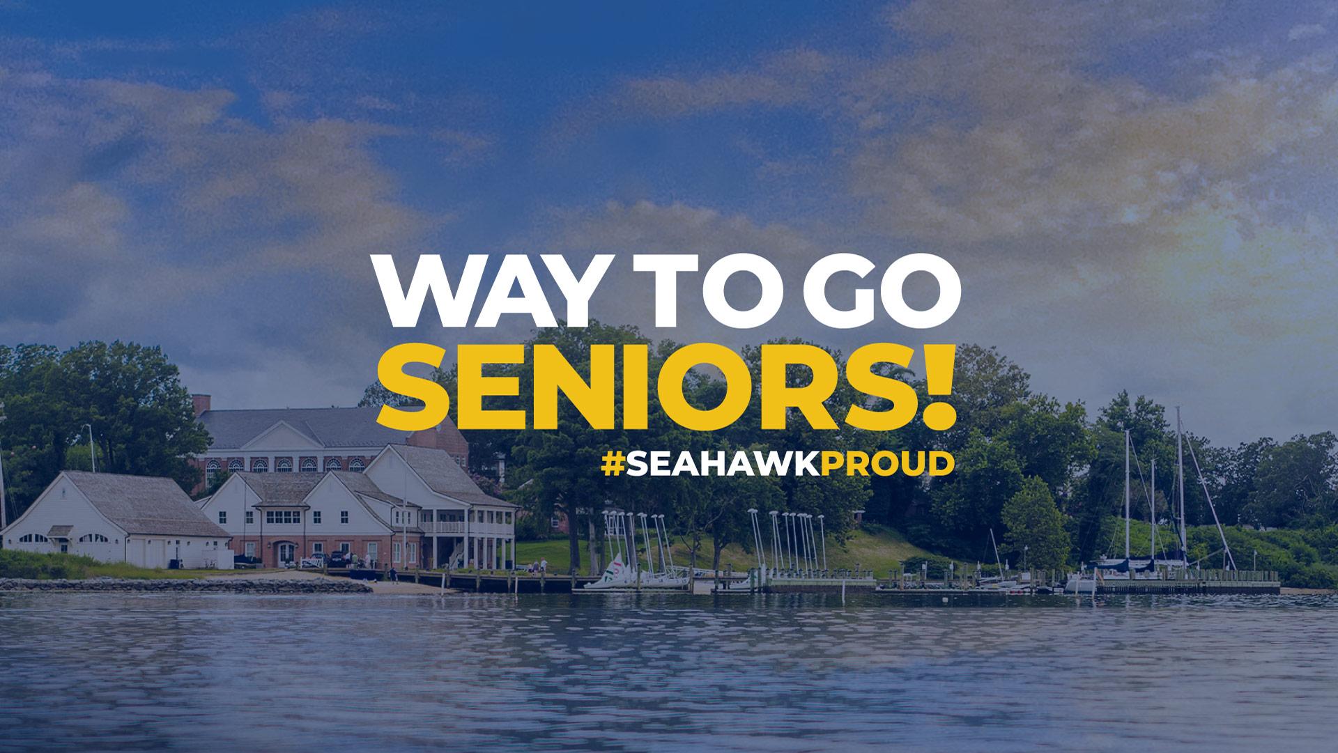 Way to Go Seniors! #seahawkproud slide