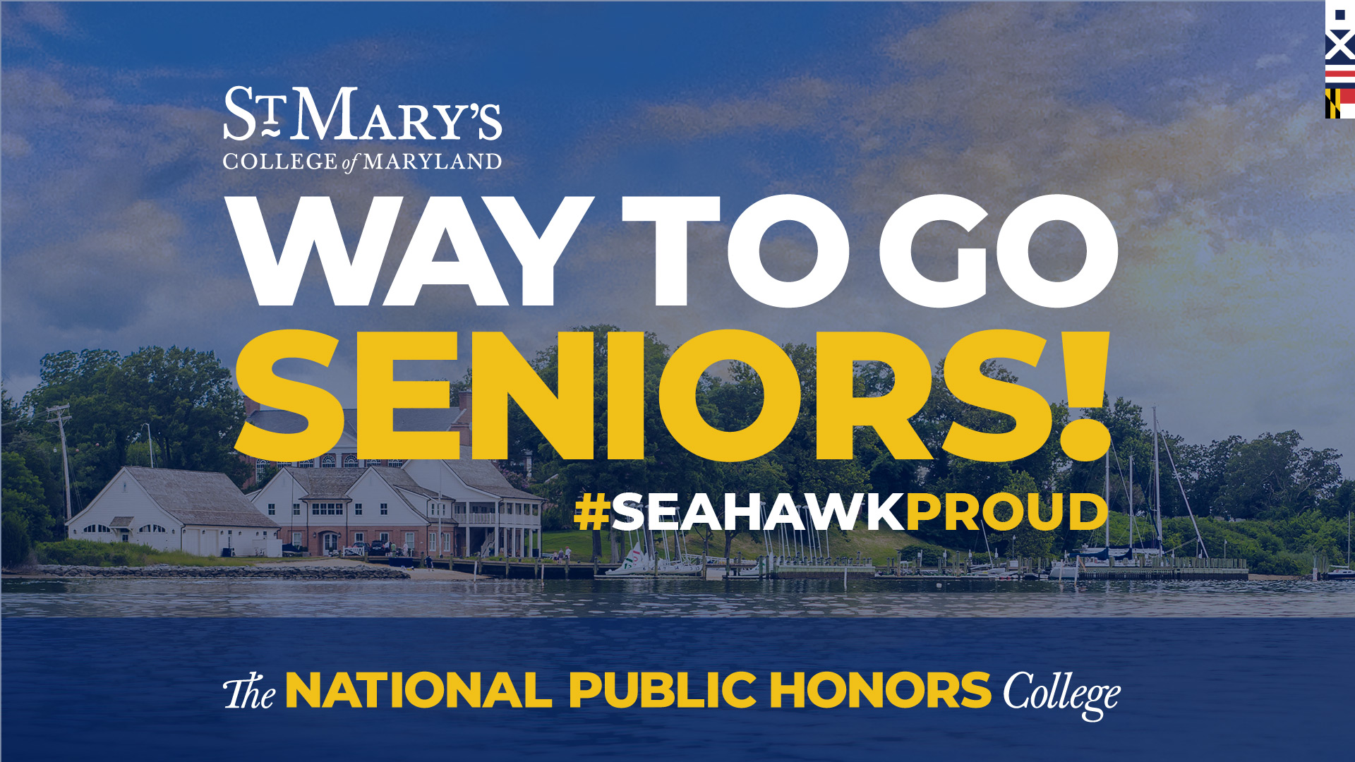 St. Mary's College of Maryland, Way to Go Seniors! #seahawkproud, The National Public Honors College
