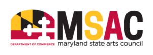 The Maryland State Arts Council (MSAC)