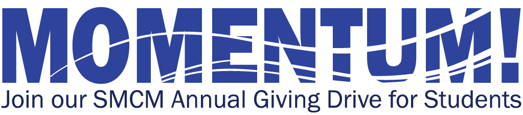 Momentum! Join our SMCM Annual Giving Drive for Students